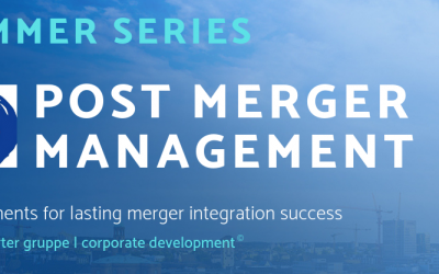 Summer series – Post Merger Erfolgsfaktoren!